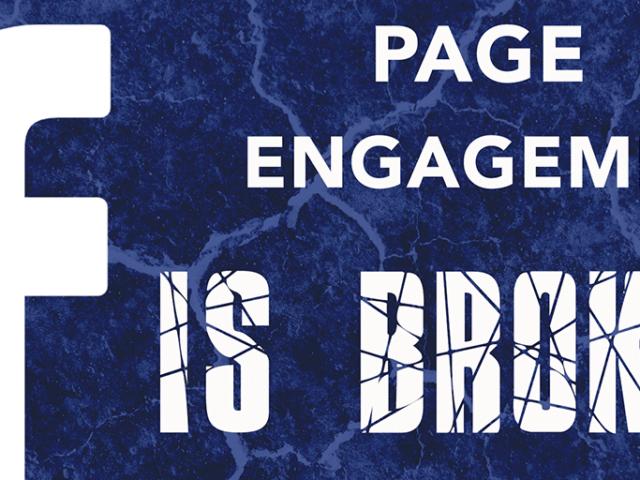 Facebook Page Engagement Is Broken