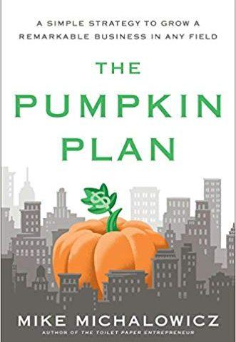 """The Pumpkin Plan"" by Mike Michalowicz"