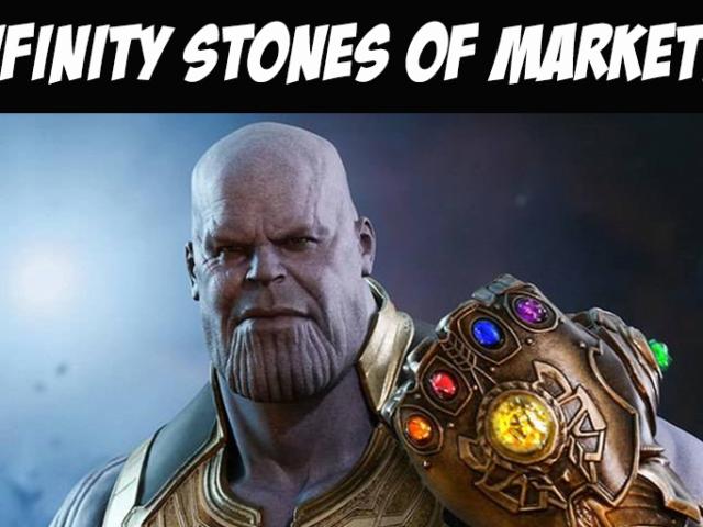 Infinity Stones of Marketing
