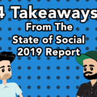 4 Takeaways From The 2019 State Of Social Report