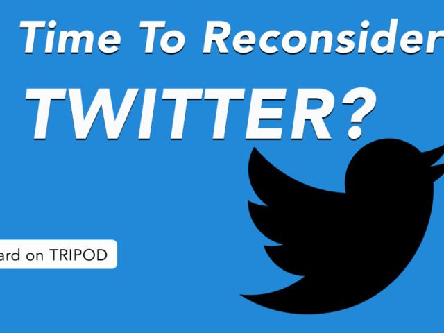 Time to reconsider Twitter?