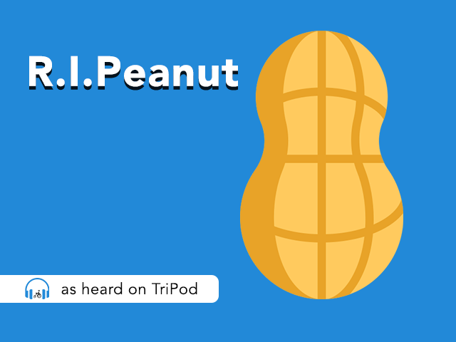 The Death of Mr. Peanut - As Heard On TriPod, the Tricycle Creative Podcast