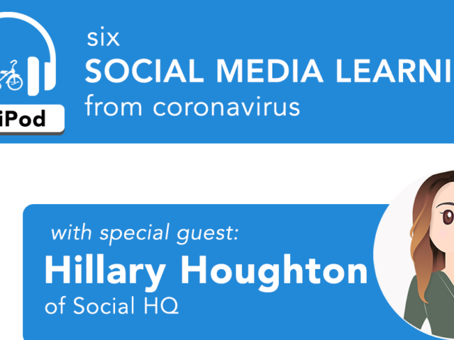 6 Social Media Learnings From Coronavirus with Hillary Houghton of Social HQ | TriPod, the Tricycle Creative Podcast