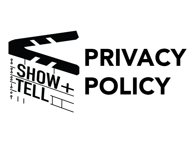 Show + Tell Video Privacy Policy