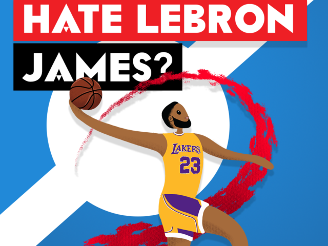 Do Your Customers Hate Lebron James?